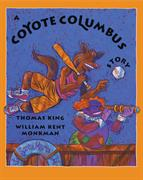 Coyote Columbus Story, A
