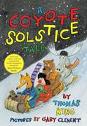Coyote Solstice Tale, A