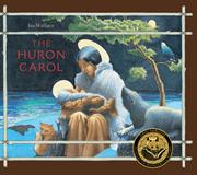 Huron Carol, The